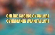Online Casino Oyunları Oynamanın Avantajları