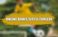 Online Bahis Sitesi Türleri