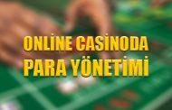 Online Casinoda Para Yönetimi